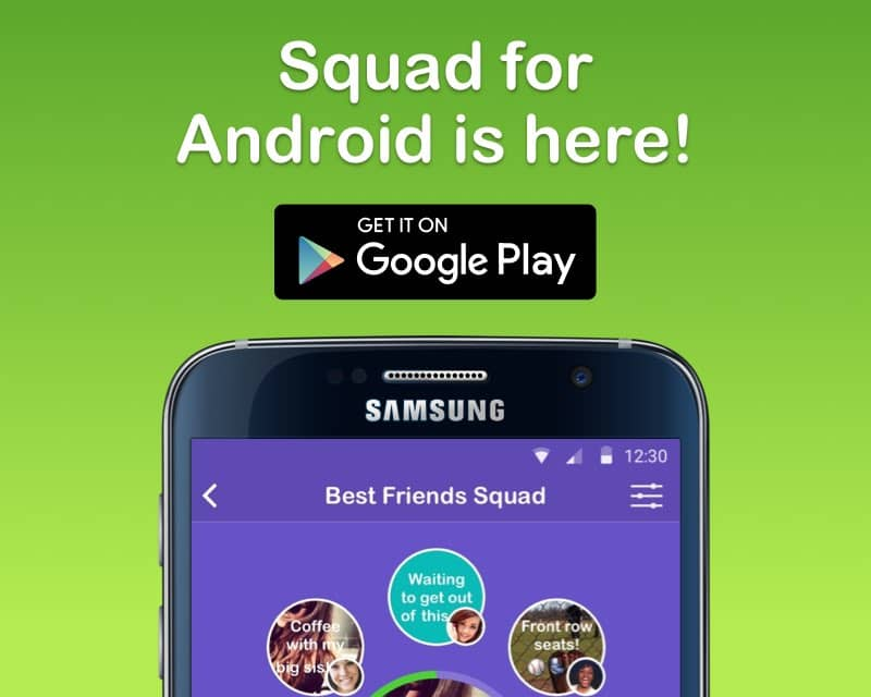 Squad for Android